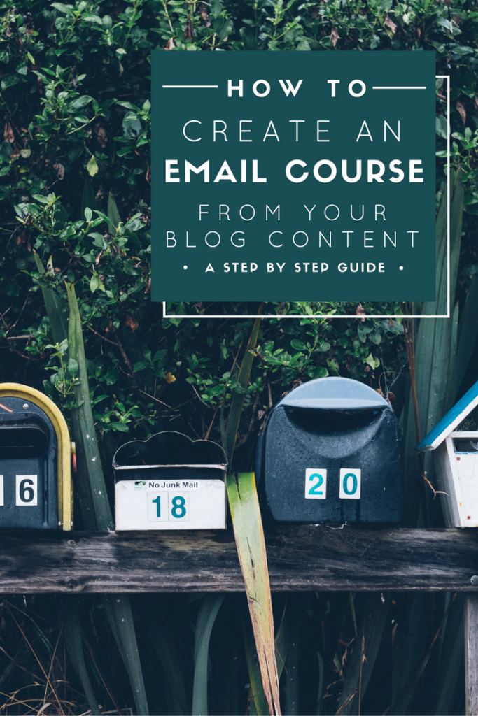 How to Create an Email Course Using Your Blog Content