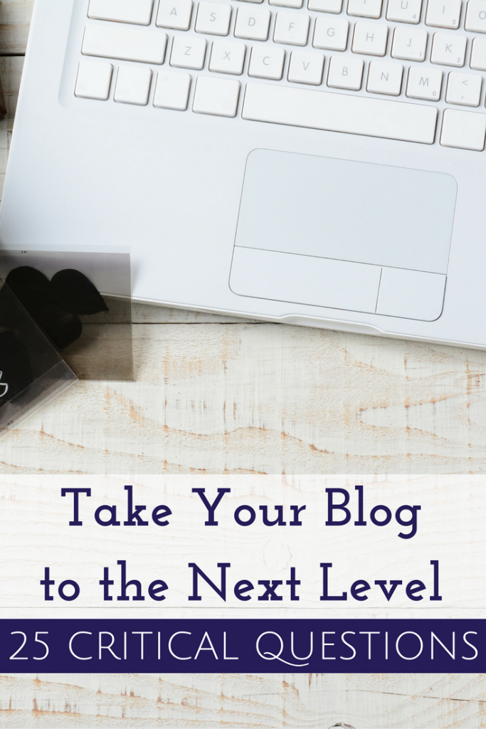 25 Critical Questions to Ask to Take Your Blog to the Next Level