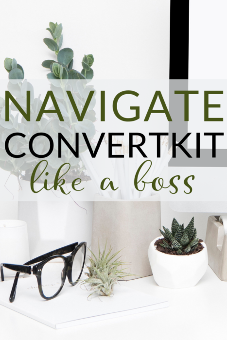 Learn How to Navigate ConvertKit